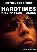HARDTIMES KILLIN' FLOOR BLUES