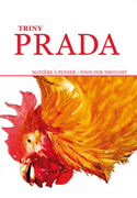 TRINY PRADA : MATIERE A PENSER<br />